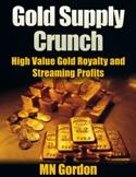 Gold Supply Crunch