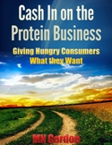 Cash In on the Protein Business